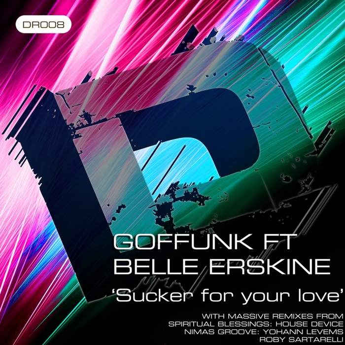 GOFFUNK feat BELLE ERSKINE - Sucker For Your Love