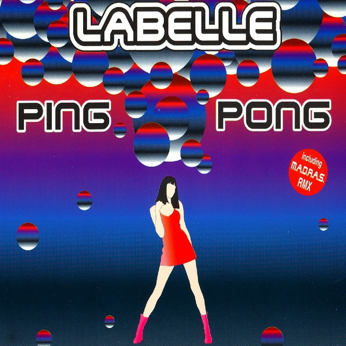 LABELLE - Ping Pong