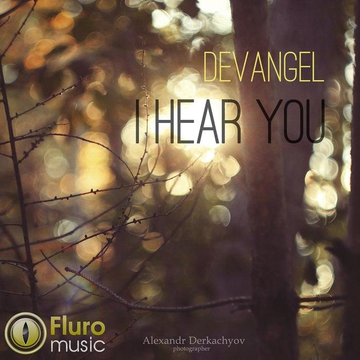 DEVANGEL - I Hear You