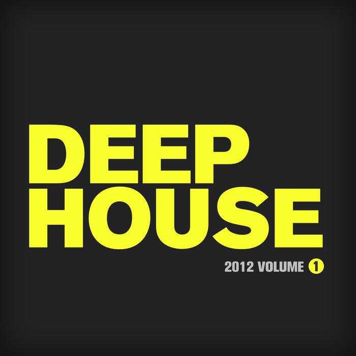 VARIOUS - Deep House 2012 Vol 1