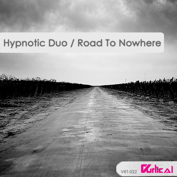 HYPNOTIC DUO - Road To Nowhere