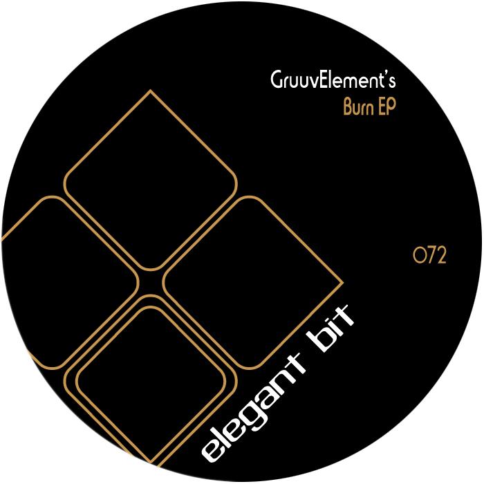 GRUUVELEMENTS - Burn EP