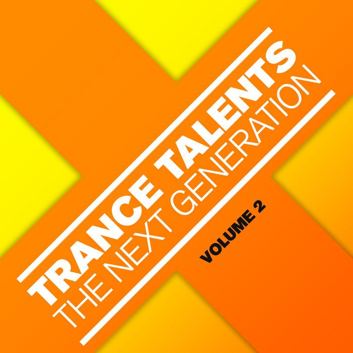 VARIOUS - Trance Talents: The Next Generation Vol 2