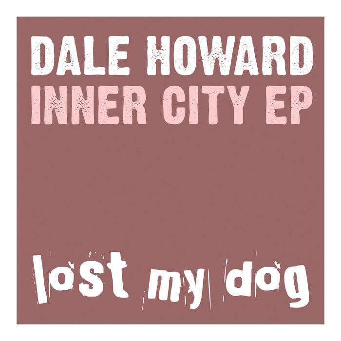 HOWARD, Dale - Inner City EP
