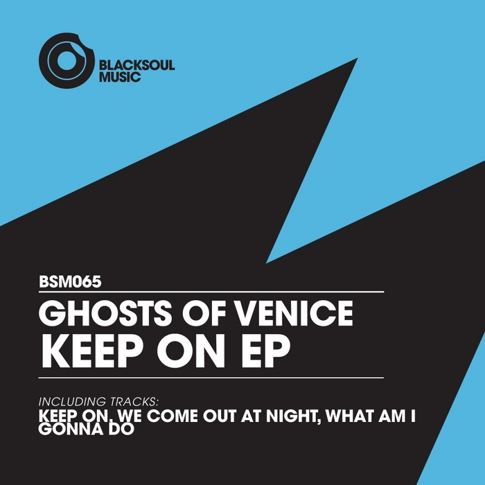 GHOSTS OF VENICE - Keep On EP