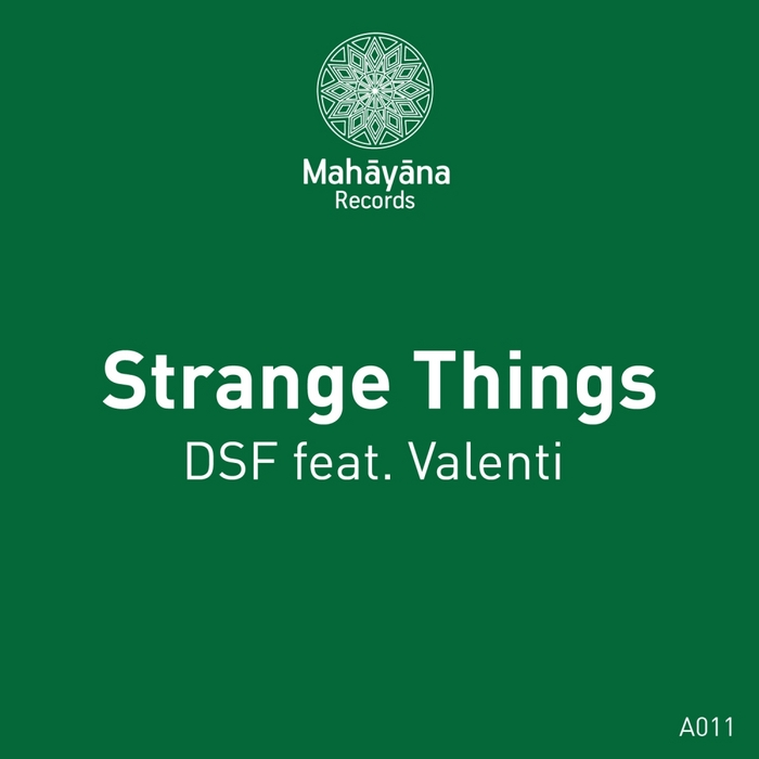 DSF feat VALENTI - Strange Things