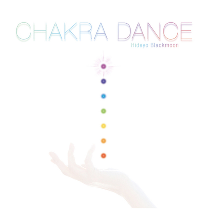 HIDEYO BLACKMOON - Chakra Dance