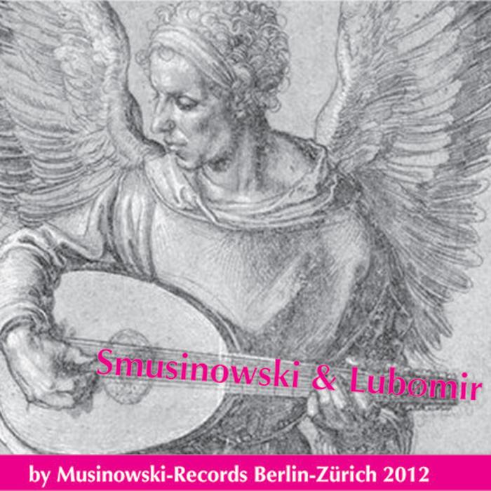 SMUSINOWSKI & LUBOMIR - Smusinowski & Lubomir