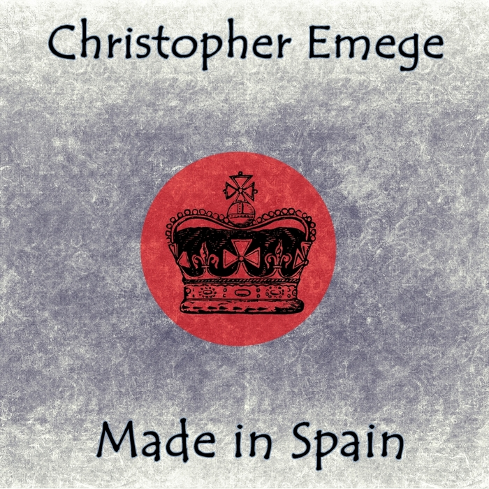 EMEGE, Christopher - Made In Spain
