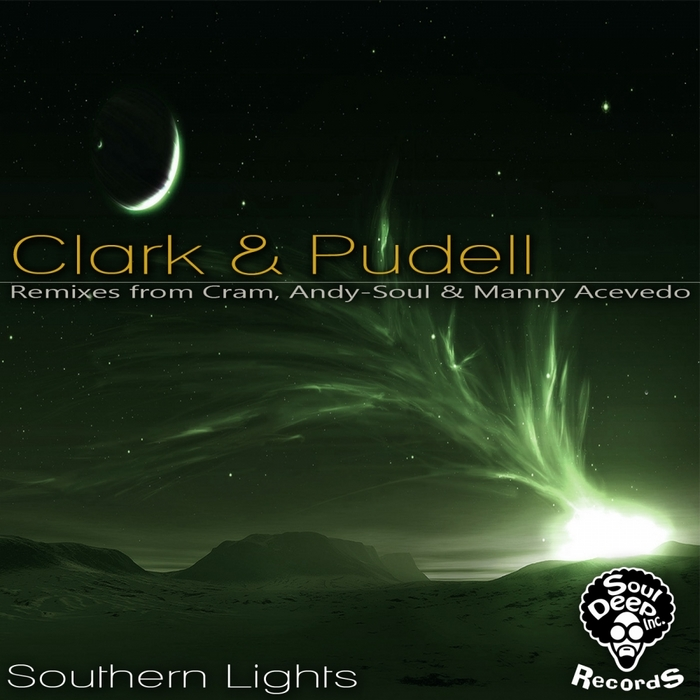 CLARK & PUDELL - Southern Lights EP