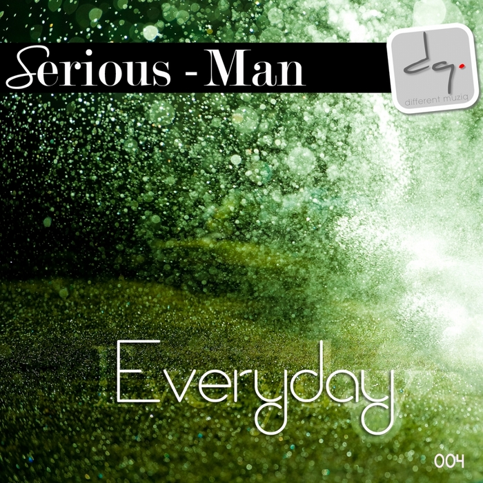 SERIOUS MAN - Everyday