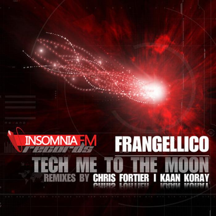 FRANGELLICO - Tech Me To The Moon