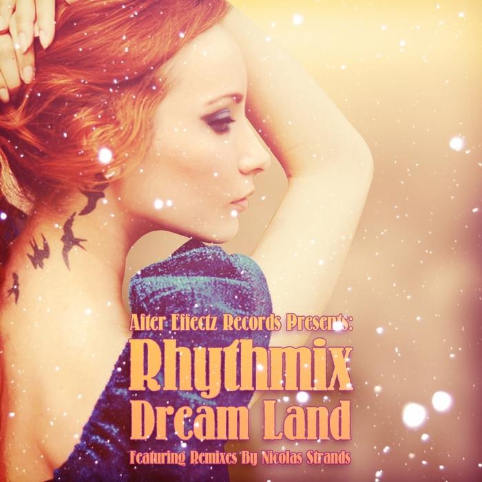 RHYTHMIX - Dream Land