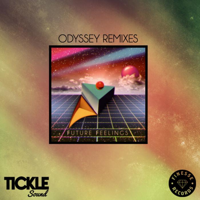 FUTURE FEELINGS - Odyssey Remixes