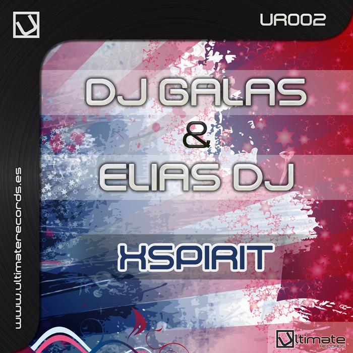 DJ GALAS/ELIAS DJ - Xspirit
