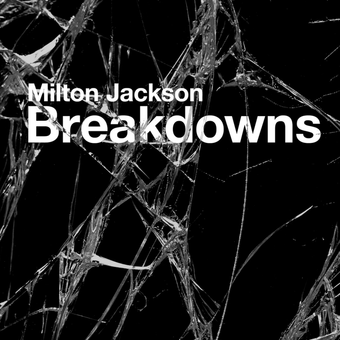JACKSON, Milton - Breakdowns