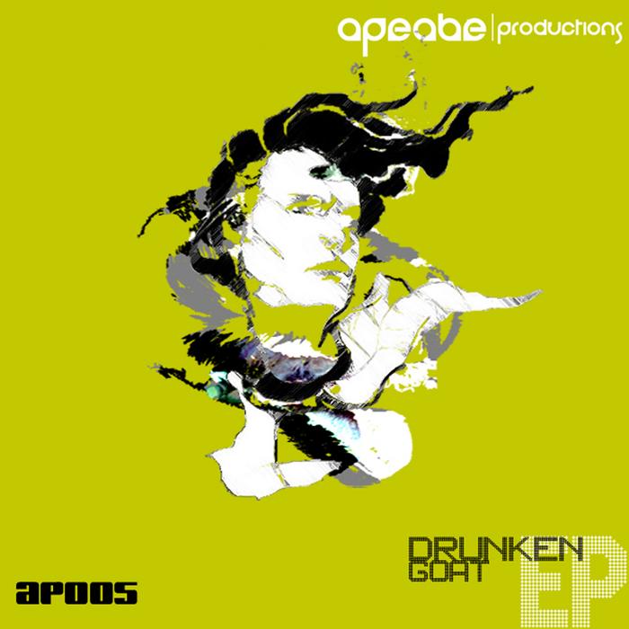 APEABE - Drunken Goat EP