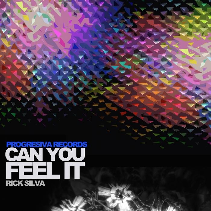 SILVA, Rick - Can You Feel It