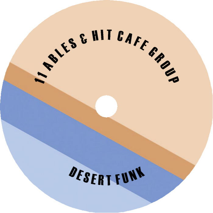 11 ABLES/HIT CAFE GROUP - Desert Funk
