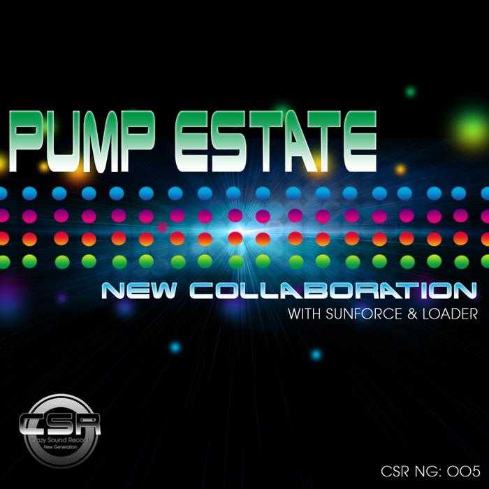 PUMP ESTATE - New Collaboration