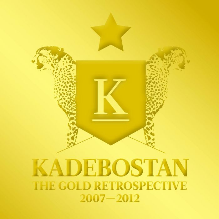 KADEBOSTAN - The Gold Retrospective 2007 2012