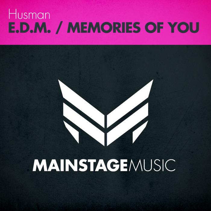 HUSMAN - EDM