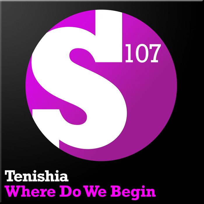 TENISHIA - Where Do We Begin