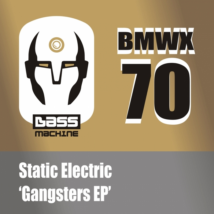 STATIC ELECTRIC - Gangsters EP