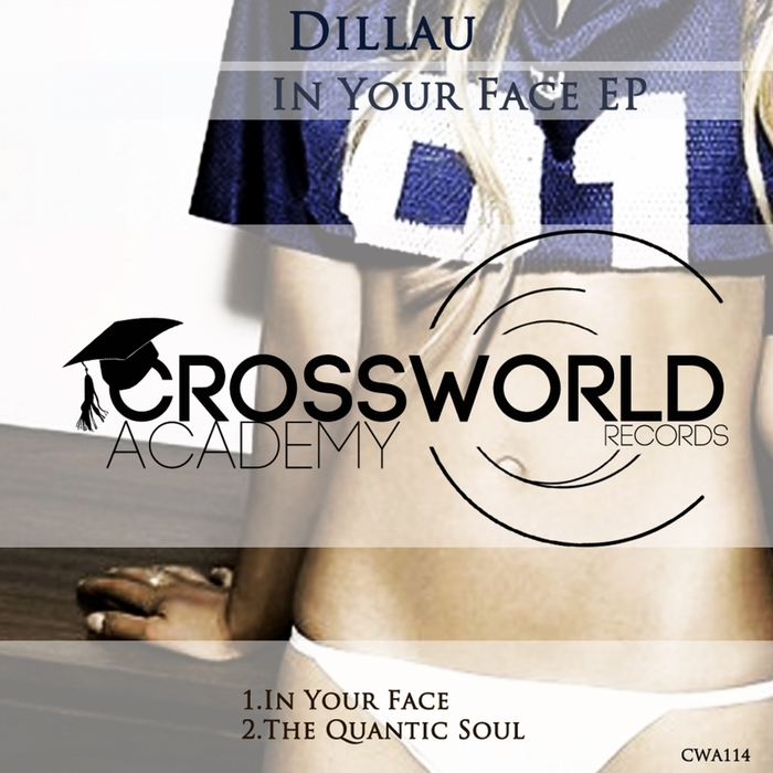DILLAU - In Your Face EP