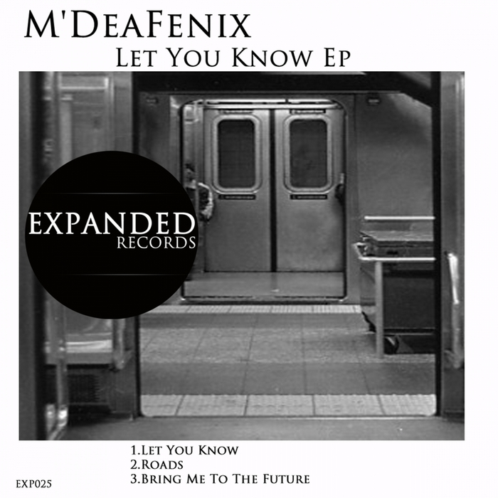 M'DEAFENIX - Let You Know EP