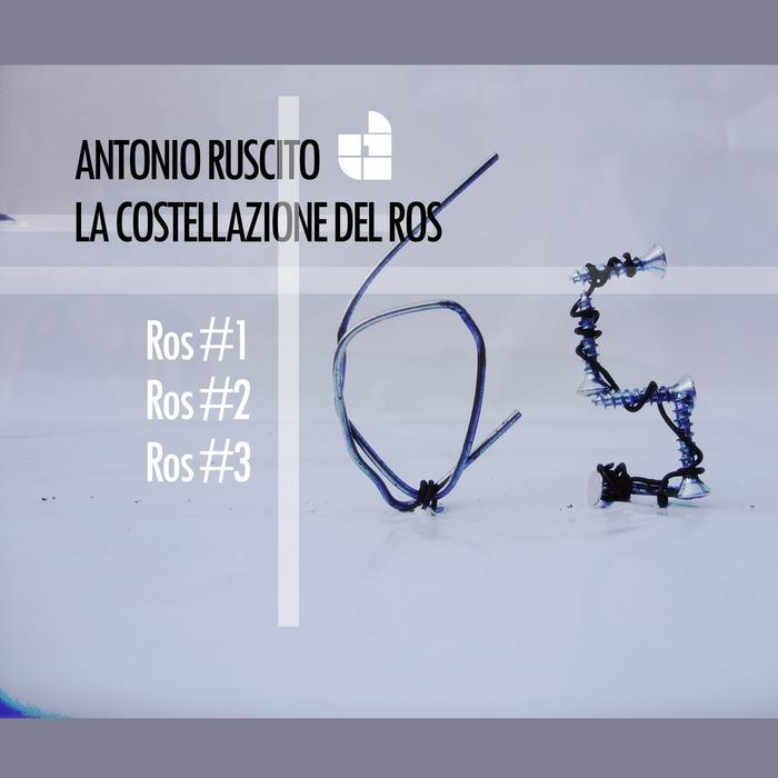 RUSCITO, Antonio - La Costellazione Del Ros