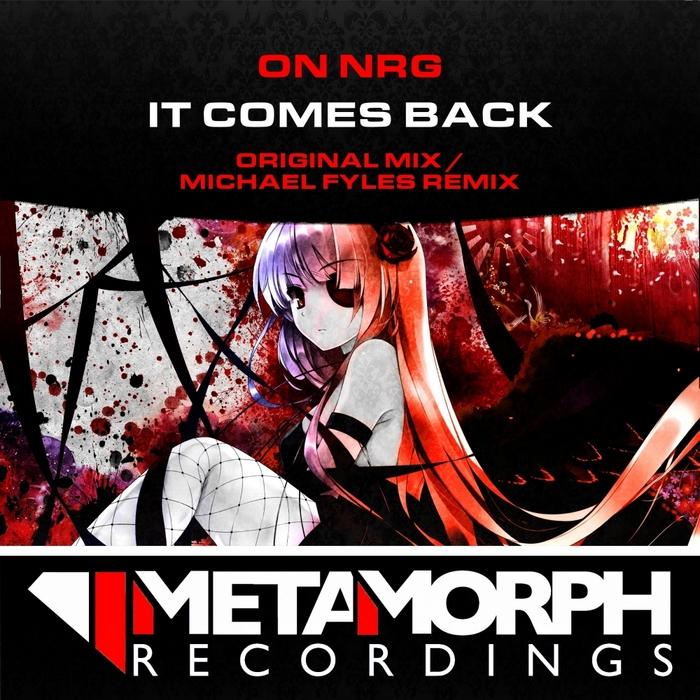 ON NRG - It Comes Back