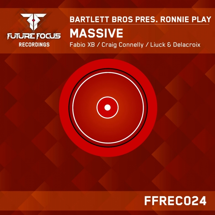 BARTLETT BROS pres RONNIE PLAY - Massive (remixes)