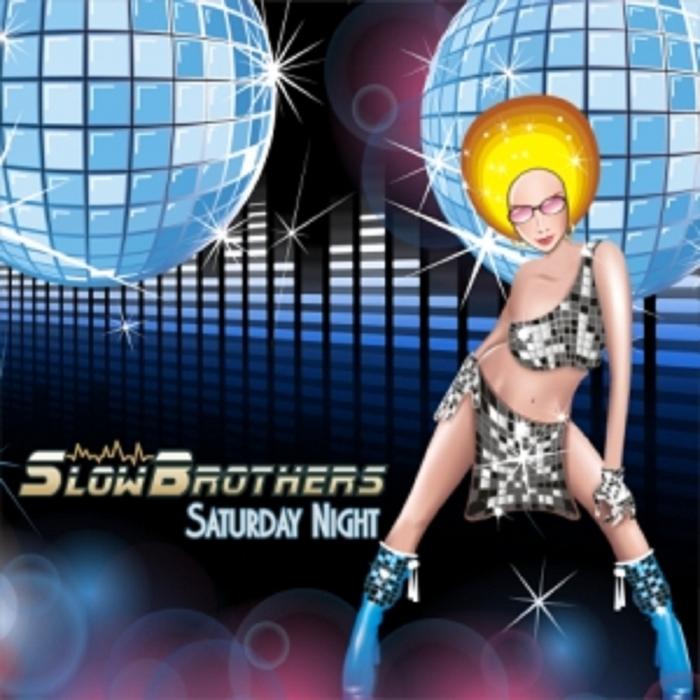 SLOWBROTHERS feat RVJ KING - Saturday Night (remixes)