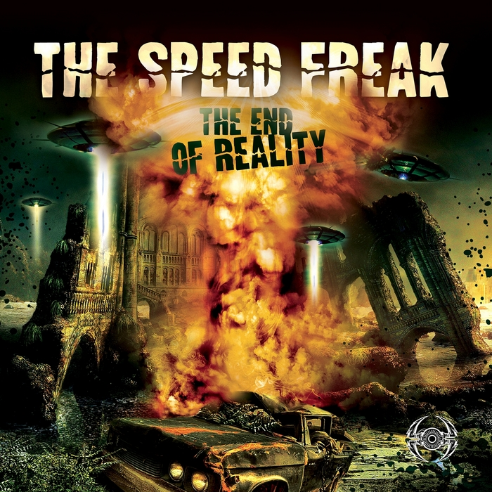 SPEED FREAK, The - The End Of Reality