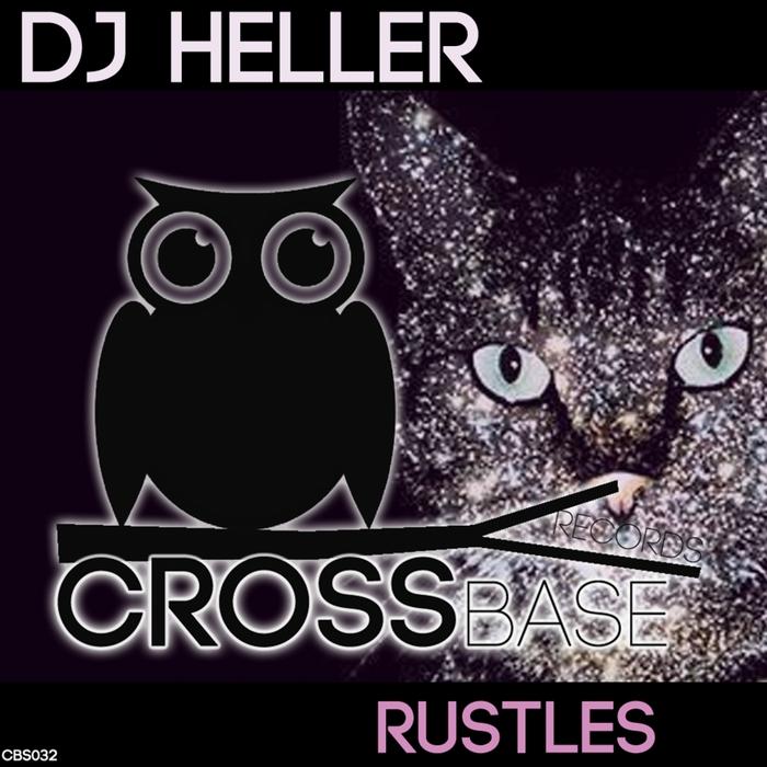 DJ HELLER - Rustles