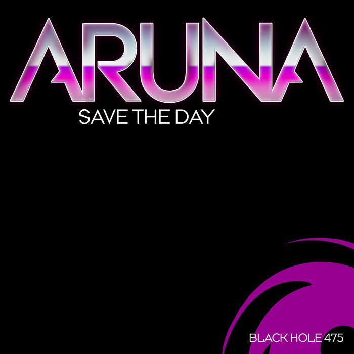 ARUNA - Save The Day