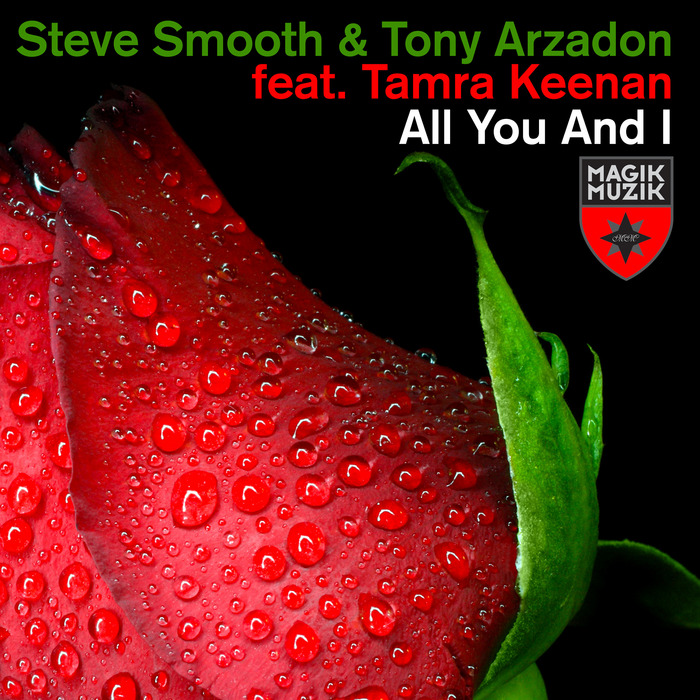 SMOOTH, Steve/TONY ARZADON feat TAMRA KEENAN - All You & I