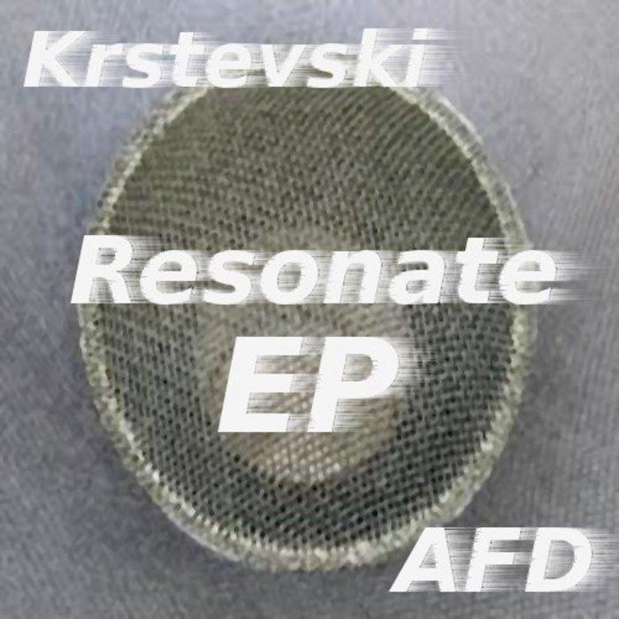 KRSTEVSKI - Resonate EP