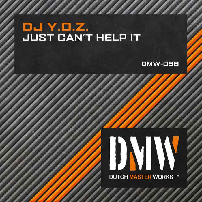 DJ YOZ - Just Can't Help It