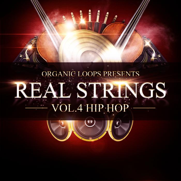 ORGANIC LOOPS - Real Strings Vol 4: Hip Hop (Sample Pack WAV/APPLE)