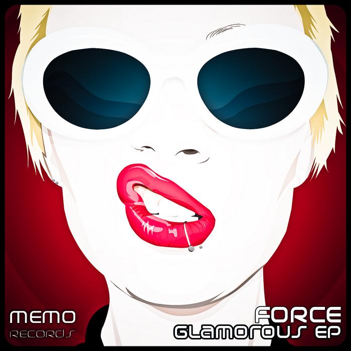 FORCE - Glamorous EP