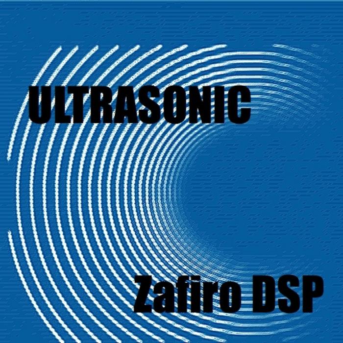 ZAFIRO DSP - Ultrasonic