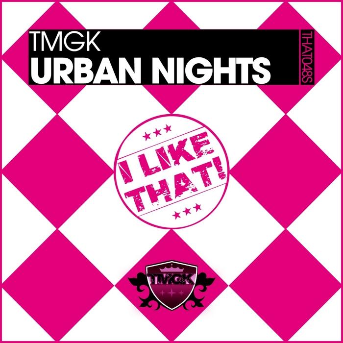 TMGK - Urban Nights