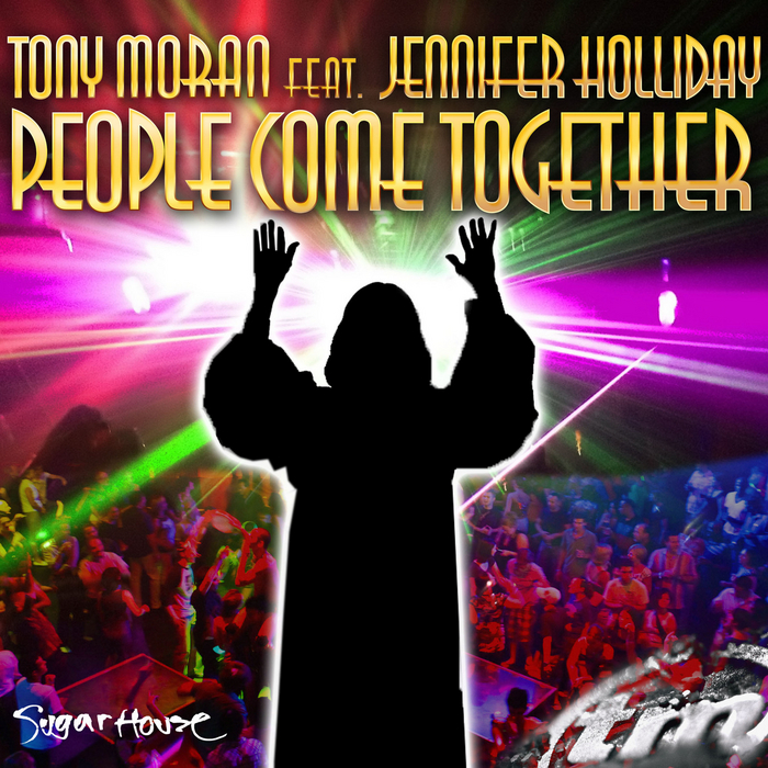 MORAN, Tony - People Come Together