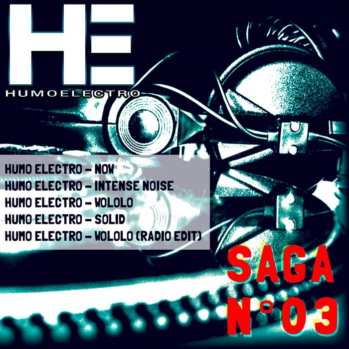HUMO ELECTRO - Saga No 3