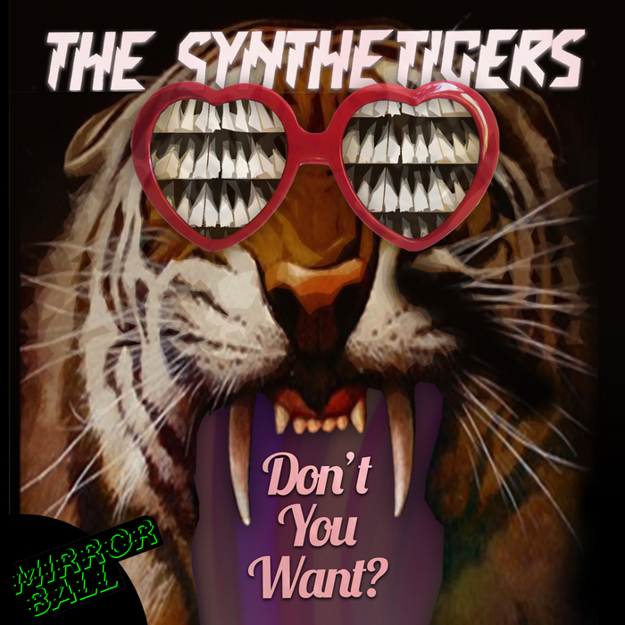 SYNTHETIGERS, The - Don't You Want EP