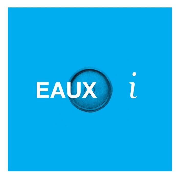 EAUX - I EP