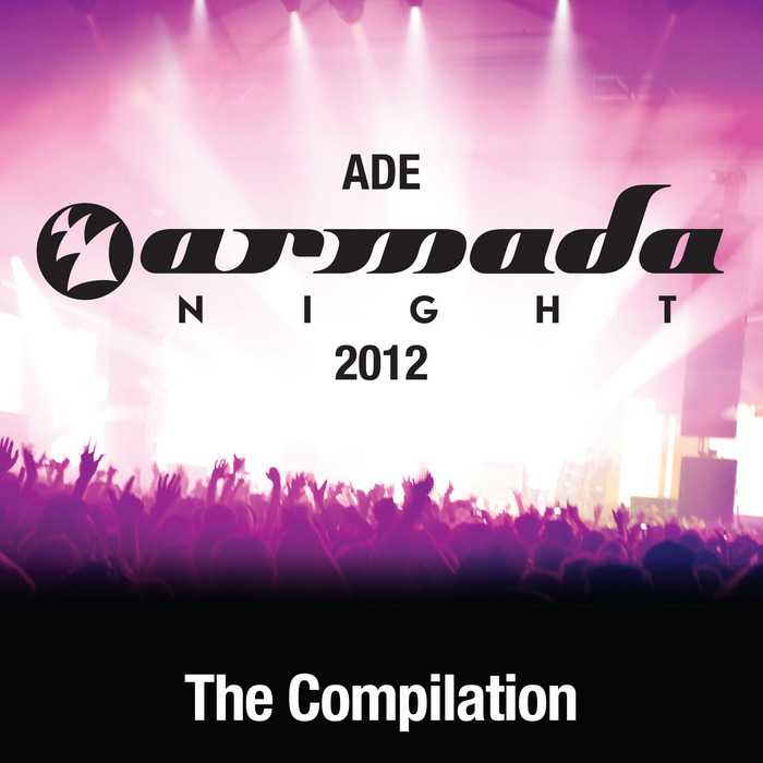 VARIOUS - ADE Armada Night 2012: The Compilation