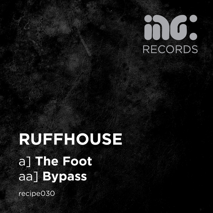 RUFFHOUSE - The Foot